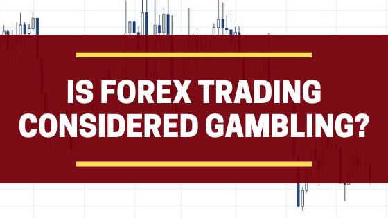 Is Forex like gambling?   Find out their differences here